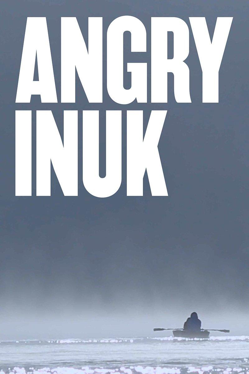 Inuk en colère, 2016