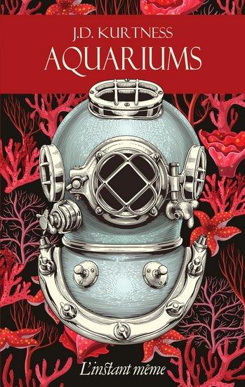 Aquariums, un livre de JD Kurntess