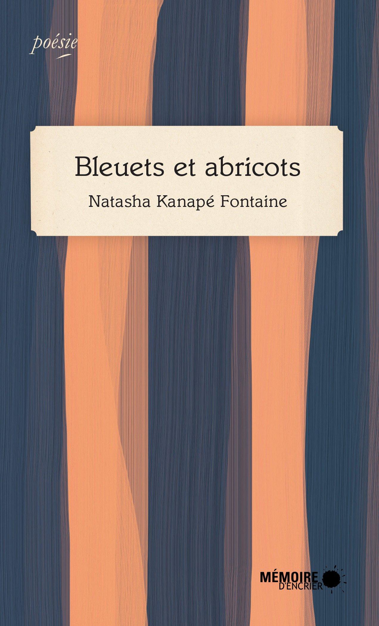 Bleuets et abricots, recueil de Natasha Kanapé-Fontaine