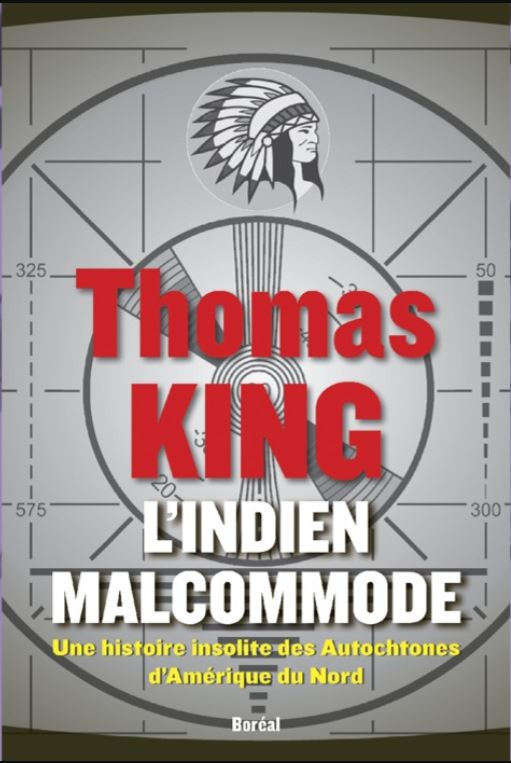 L'indien malcommode, lirvre de Thomas King
