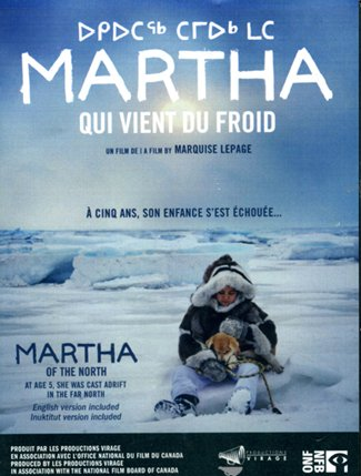 Martha qui vient du froid, 2011