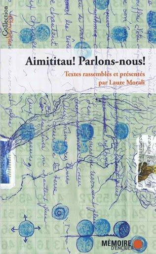 Aimititau!/ Parlons-nous!, un recueil de Mémoires d'encrier