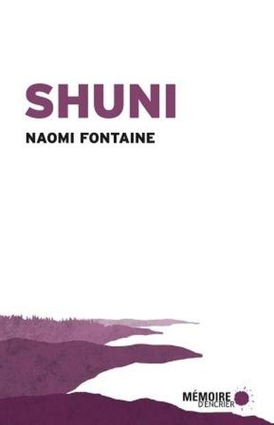 Shuni, livre de Naomi Fontaine