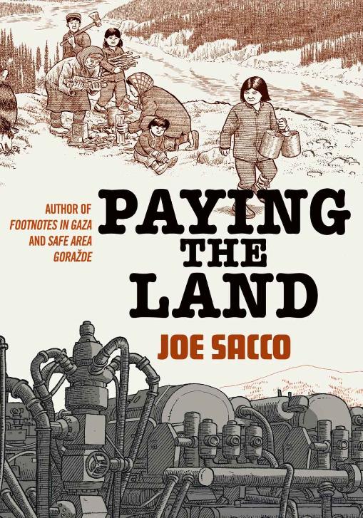 Payer la Terre, une bande-dessinée de Joe Sacco