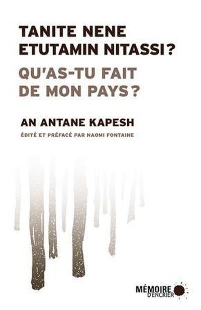 Qu'as-tu fait de mon pays?, un roman d'An Antane Kapesh 2020 (1979)